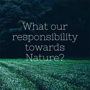 What our Responsibility towards Nature