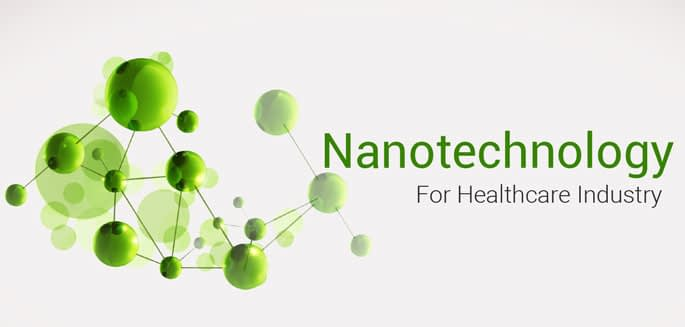 Nanotechnology For Healthcare Industry